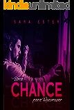 Uma chance para recomeçar: Livro 1,5 (A Busca pelo Amor)