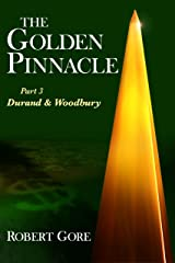 The Golden Pinnacle Part 3 Durand & Woodbury