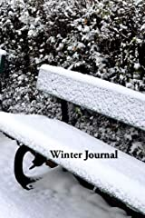 Winter Journal: snow-covered park benches soft cover, ruled notebook/journal/diary (257 p. 6x9) Paperback