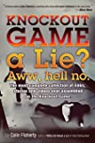 Knockout Game a Lie? Aww, Hell No!: The most complete collections of links and videos on the Knockout Game.