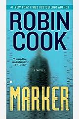 Marker (A Medical Thriller) Kindle Edition