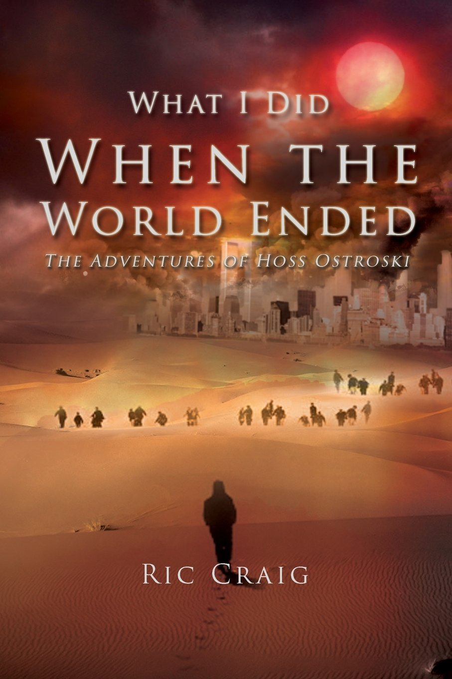 Download What I Did When the World Ended pdf