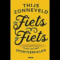 De Fiets De Fiets: en nog veel meer sportverhalen