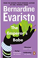 The Emperor's Babe: From the Booker prize-winning author of Girl, Woman, Other Kindle Edition