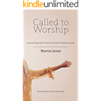 Called to Worship: A practical guide for those involved in leading worship book cover