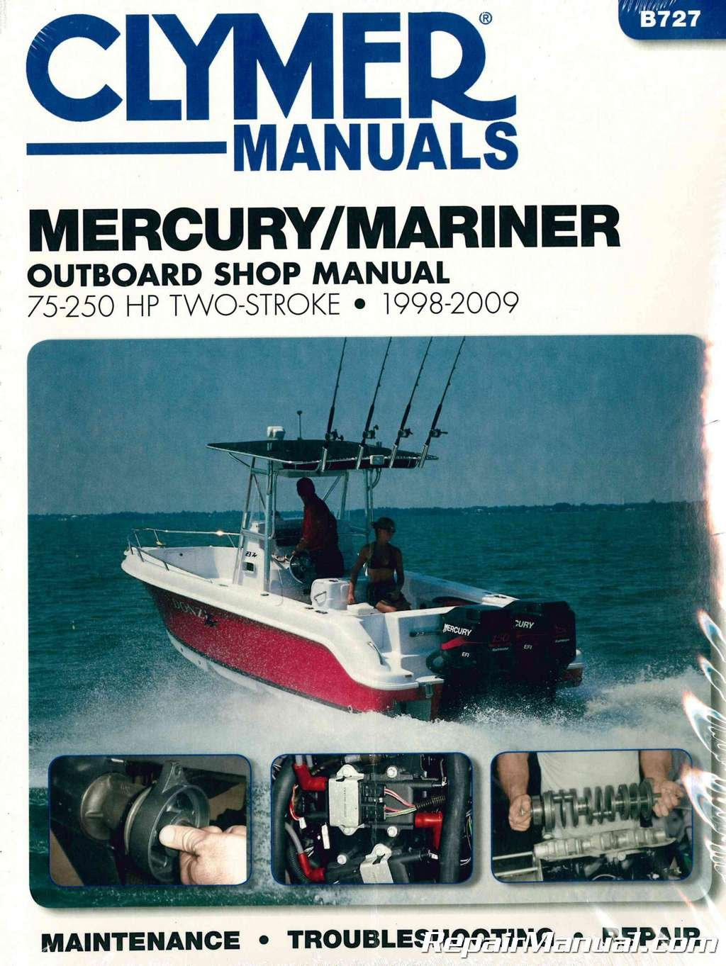 B727 1998-2009 Mercury-Mariner 75-250 hp Two Stroke Outboard Boat Engine Repair  Manual by Clymer: Manufacturer: Amazon.com: Books