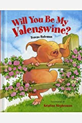 Will You Be My Valenswine? Hardcover