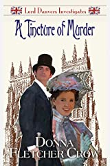 A Tincture of Murder (Lord Danvers Investigates Book 4) Kindle Edition