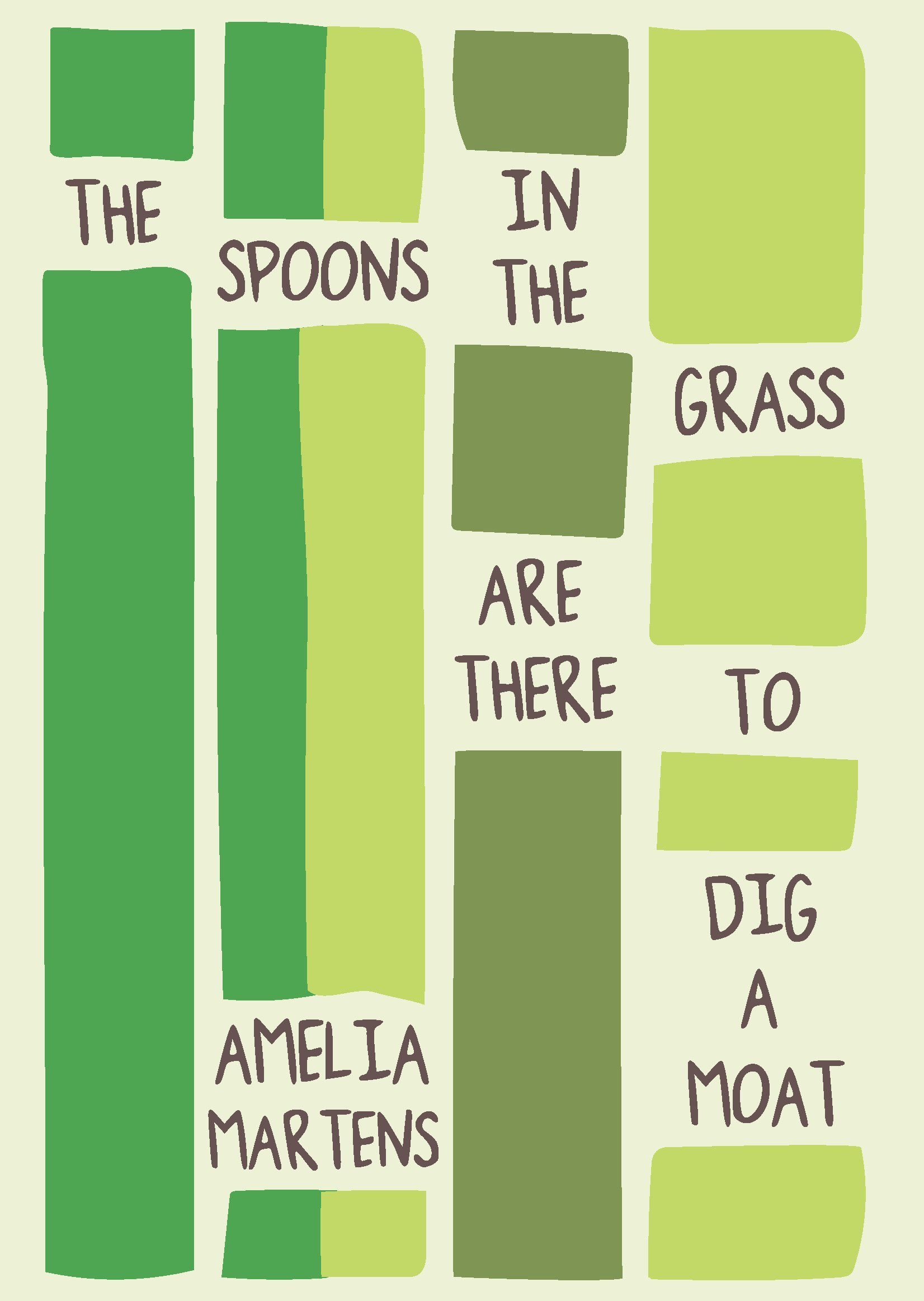 The Spoons in the Grass Are There to Dig a Moat (Linda Bruckheimer Series in Kentucky Literature)
