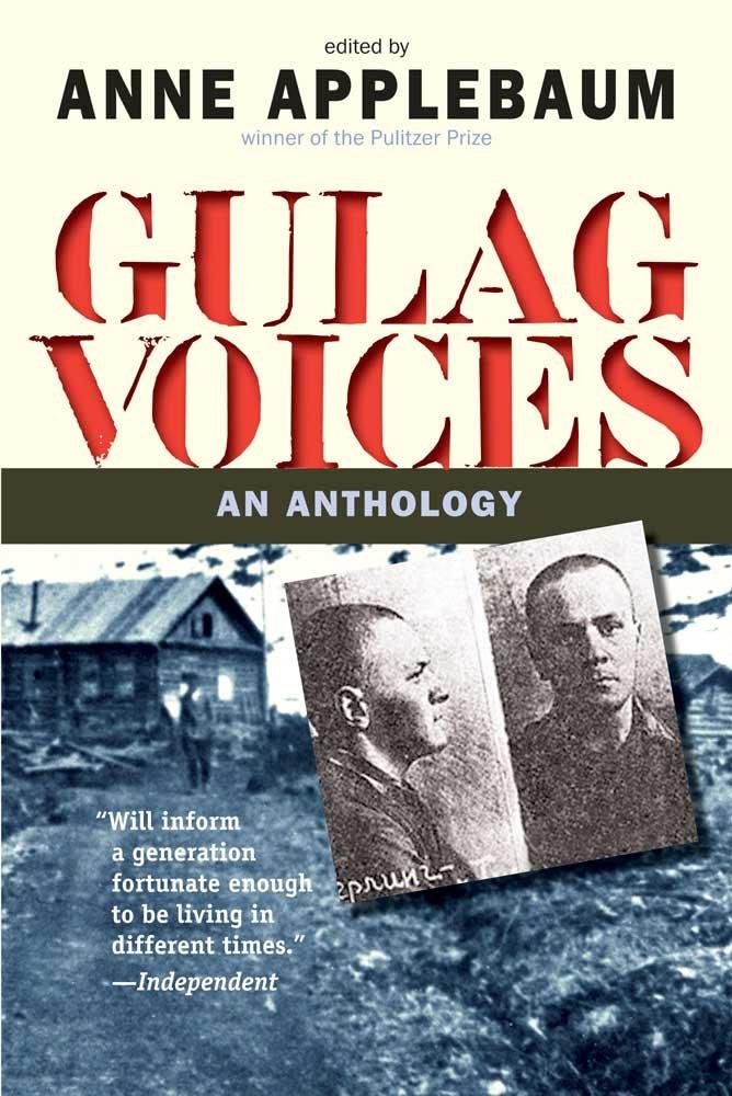 Gulag Voices: An Anthology (Annals of Communism Series) ebook