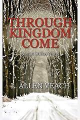 Through Kingdom Come: A Matt Striker Novel Paperback