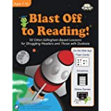 Blast Off to Reading!: 50 Orton-Gillingham Based Lessons for Struggling Readers and Those with Dyslexia