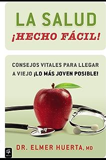La salud ¡Hecho fácil! (Your Health Made Easy!): Consejos vitales