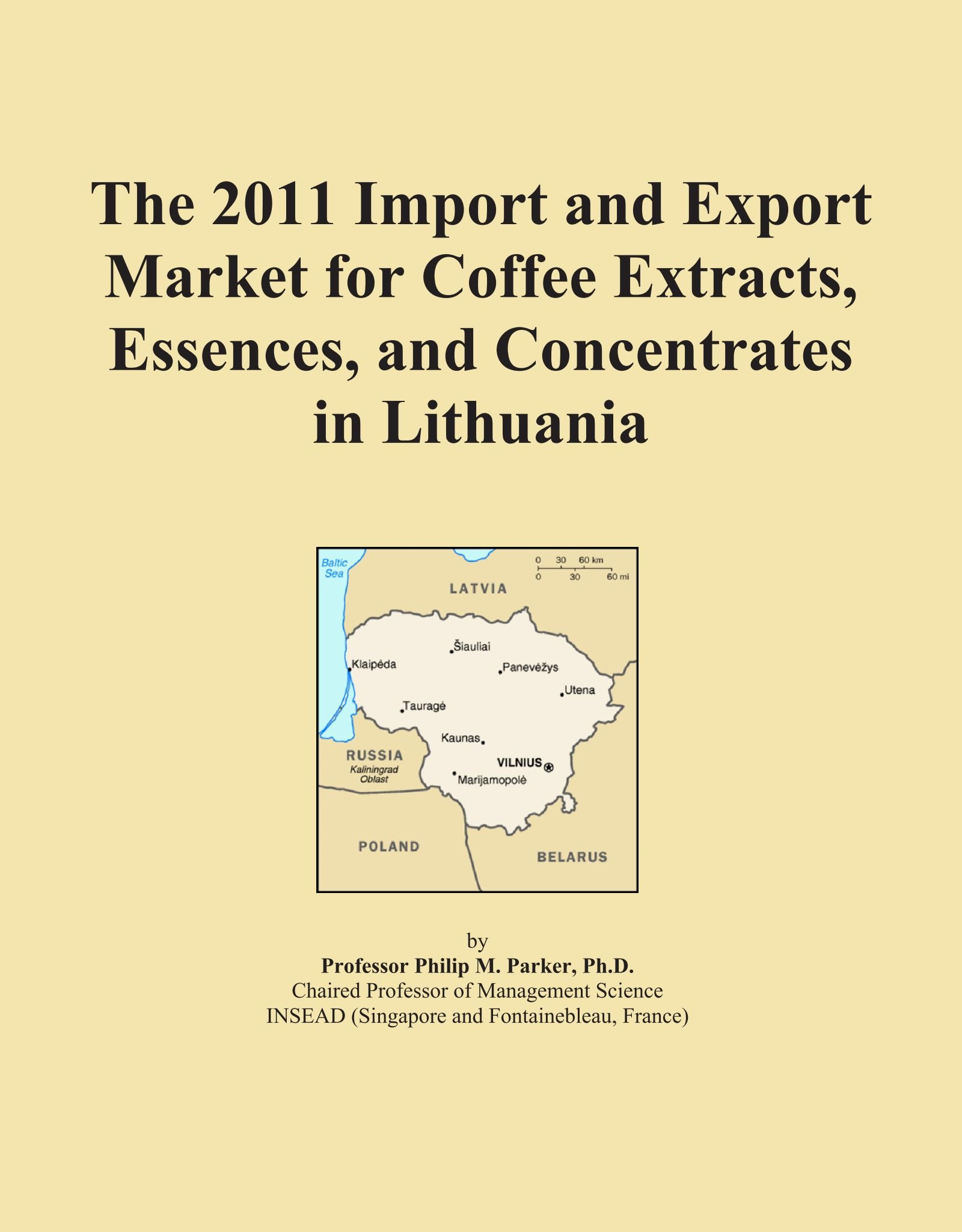 Read Online The 2011 Import and Export Market for Coffee Extracts, Essences, and Concentrates in Lithuania pdf