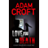 Love You To Death: A short thriller with a killer twist