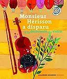 Monsieur Hérisson a disparu: À la découverte du violon
