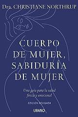 Cuerpo de mujer sabiduria de mujer (Spanish Edition) Paperback