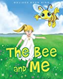 The Bee and Me