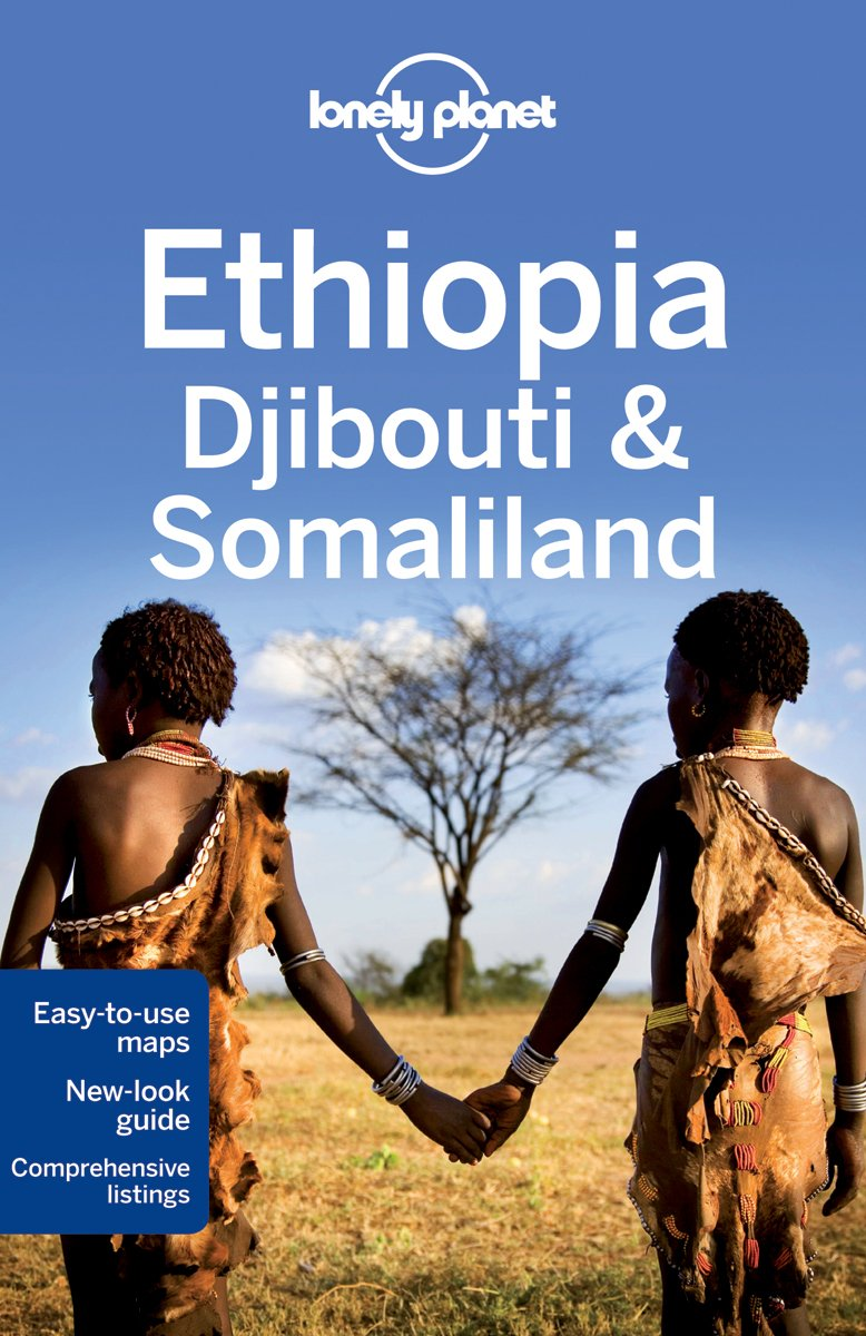 Lonely Planet Ethiopia, Djibouti & Somaliland (Country Regional Guides)