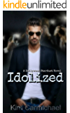 Idolized (Hollywood Stardust Book 3)