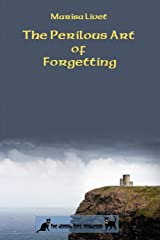 The Perilous Art of Forgetting Paperback