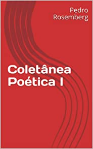 Coletânea Poética I: Alimento da alma