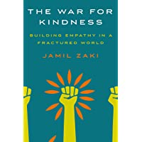 The War for Kindness: Building Empathy in a Fractured World