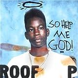 So Help Me God! [Explicit]