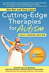 Cutting-Edge Therapies for Autism: Fully Updated Edition Paperback