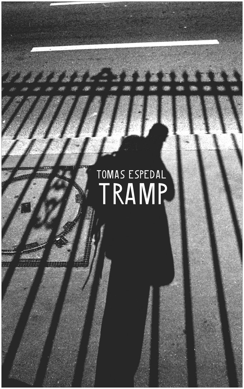 Tramp: Or the Art of Living a Wild and Poetic Life (Seagull World Literature)