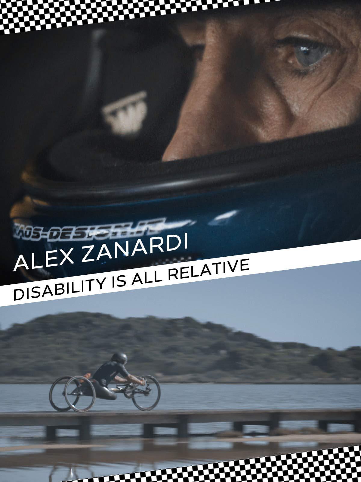 """Alex Zanardi: """"Disability is all relative."""""""
