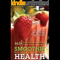 165+ Smoothie recipes for Optimum Health
