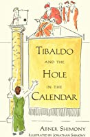 Tibaldo And The Hole In The