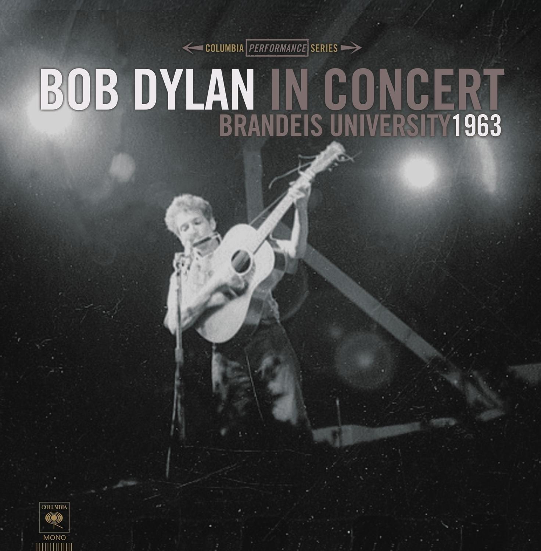 Bob Dylan - Bob Dylan In Concert: Brandeis University 1963 - Amazon.com Music