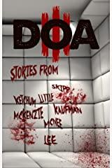 DOA III: Extreme Horror Anthology Kindle Edition