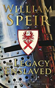 The Legacy Enslaved (Knights of the Saltire)