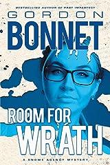 Room for Wrath (Snowe Agency) Paperback