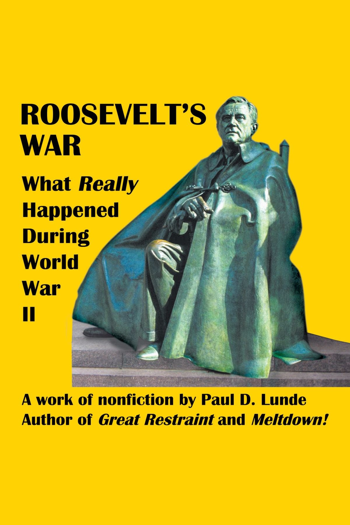 Read Online Roosevelt's War: What Really Happened During World War Ii pdf epub