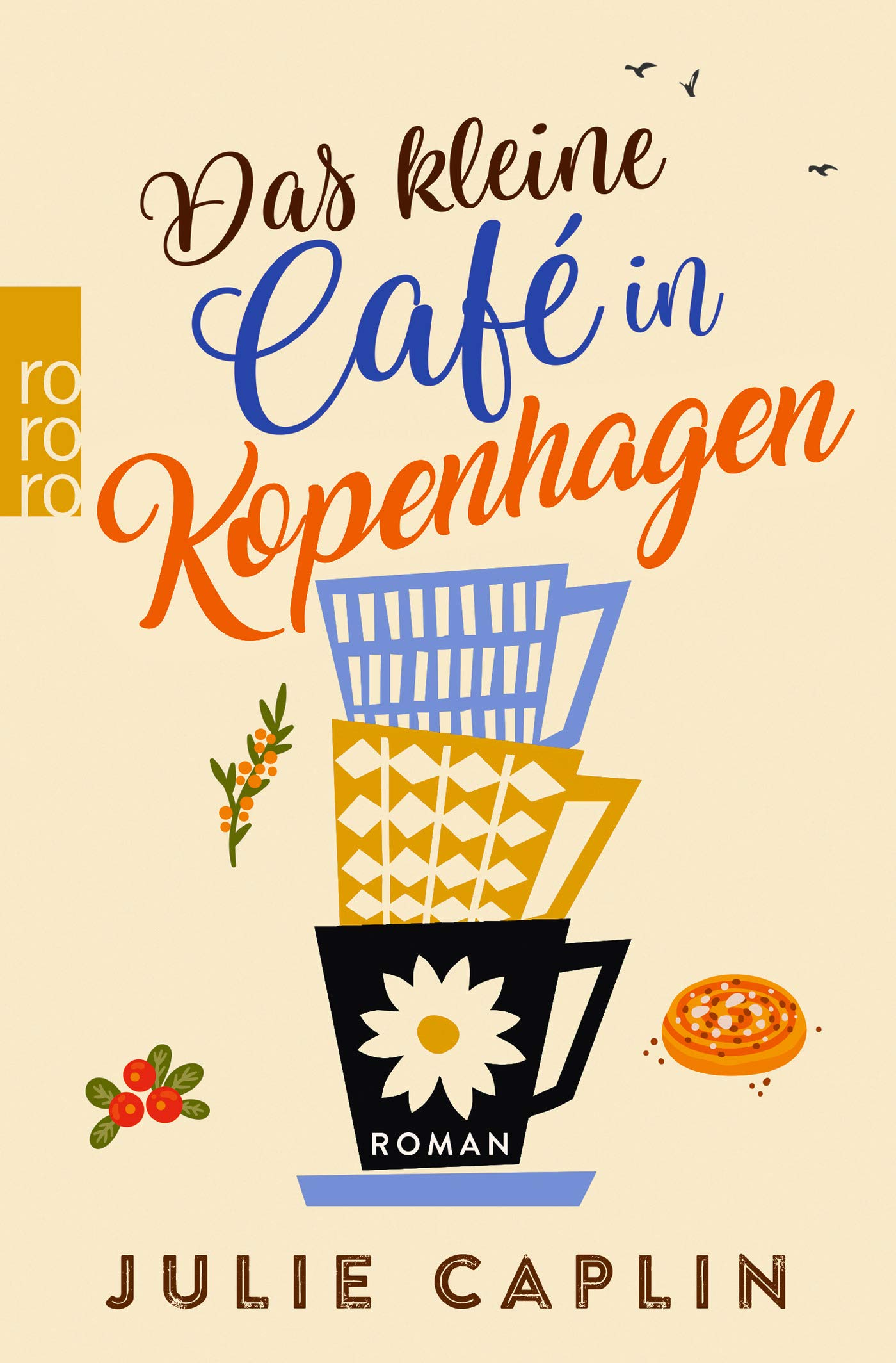 Das Kleine Café In Kopenhagen  Romantic Escapes Band 1