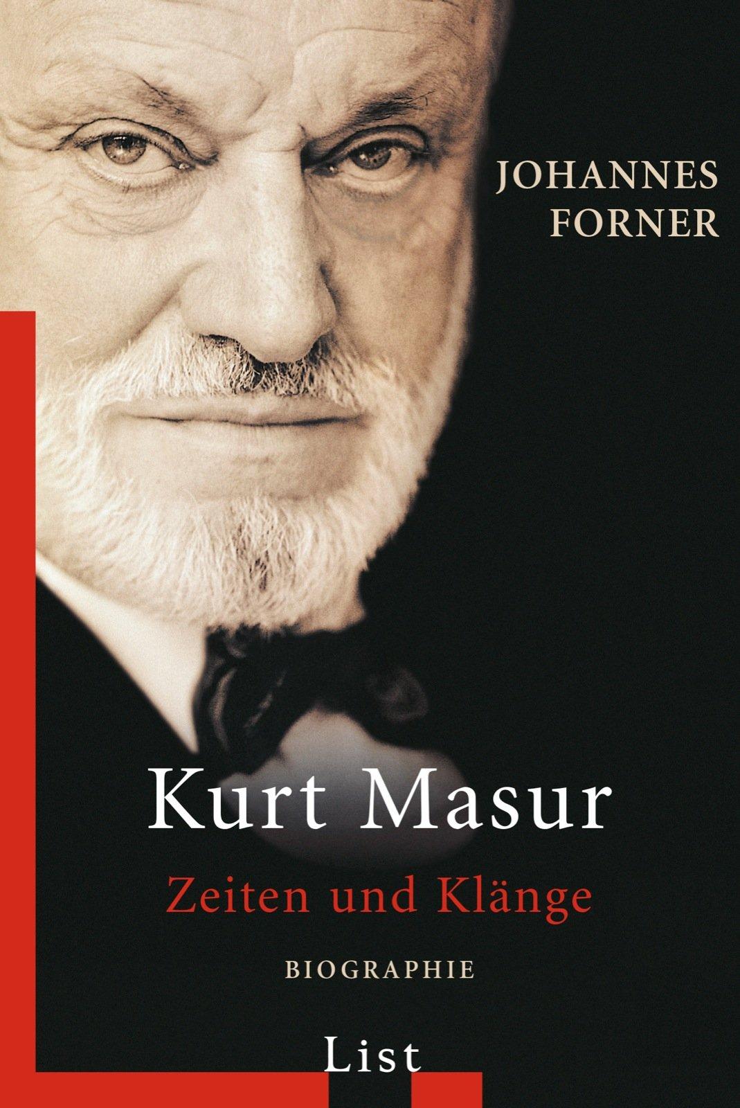 Kurt Masur: Zeiten und Klänge Taschenbuch – 1. Juli 2003 Johannes Forner List 3548603416 MUSIC / General