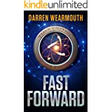 FAST FORWARD: A Time Travel Thriller