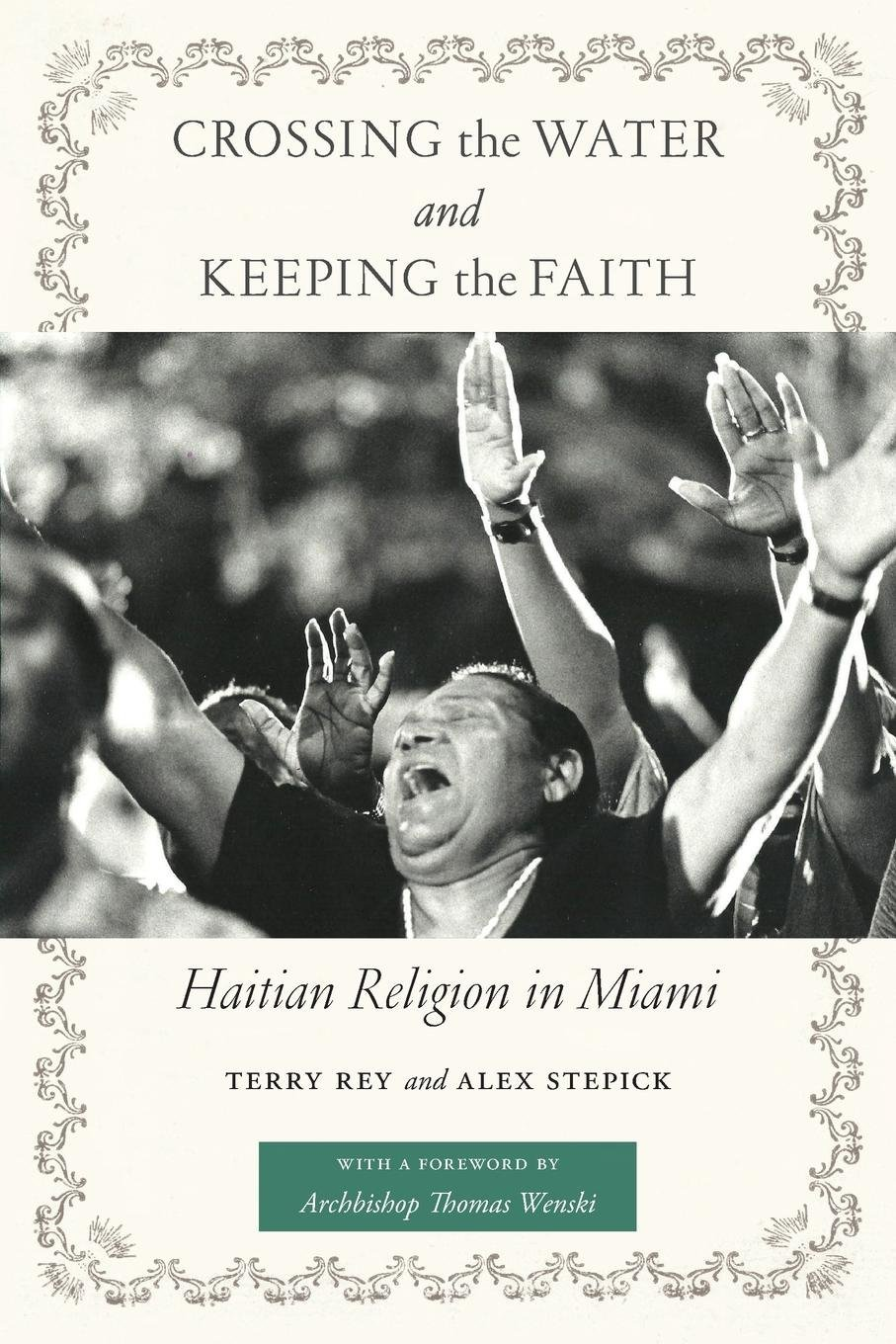 Download Crossing the Water and Keeping the Faith: Haitian Religion in Miami (North American Religions) PDF