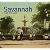 Savannah Then and Now®