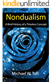 Nondualism: A Brief History of a Timeless Concept
