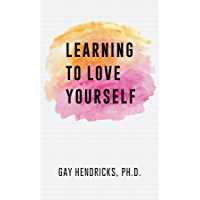 Learning To Love Yourself (English Edition)