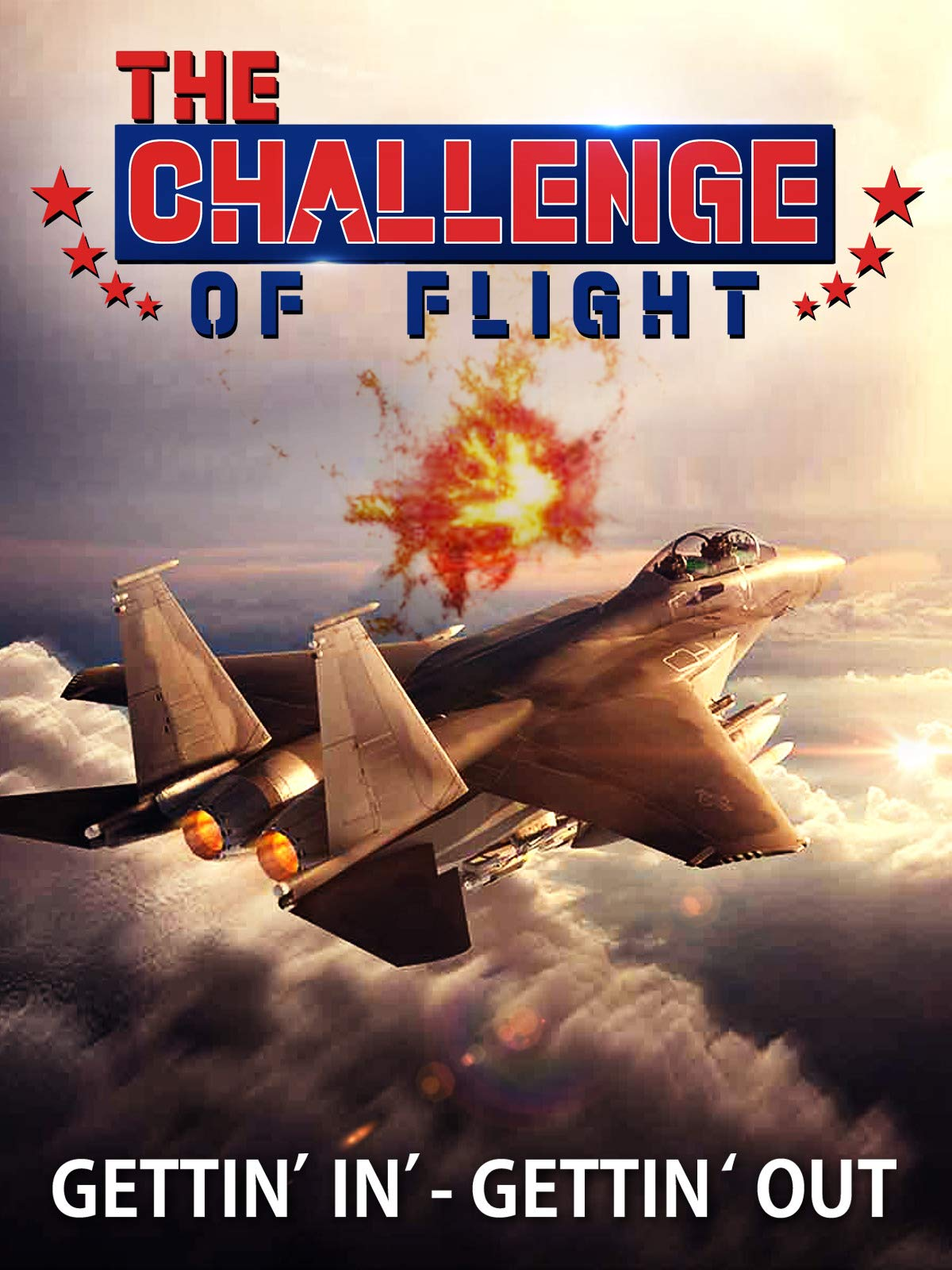 The Challenge of Flight - Gettin' In - Gettin' Out