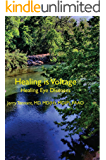 Healing is Voltage: Healing Eye Diseases