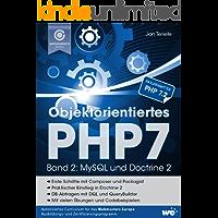 Objektorientiertes PHP7 (Band 2): MySQL und Doctrine 2