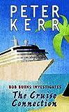 The Cruise Connection: Bob Burns Investigates (Bob Burns Series)