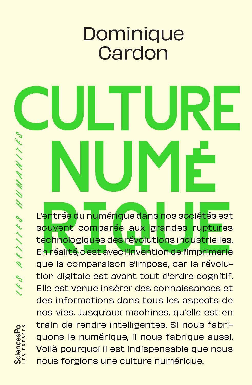 Culture numérique por Dominique Cardon